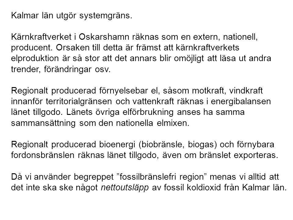 Kalmar län utgör systemgräns.