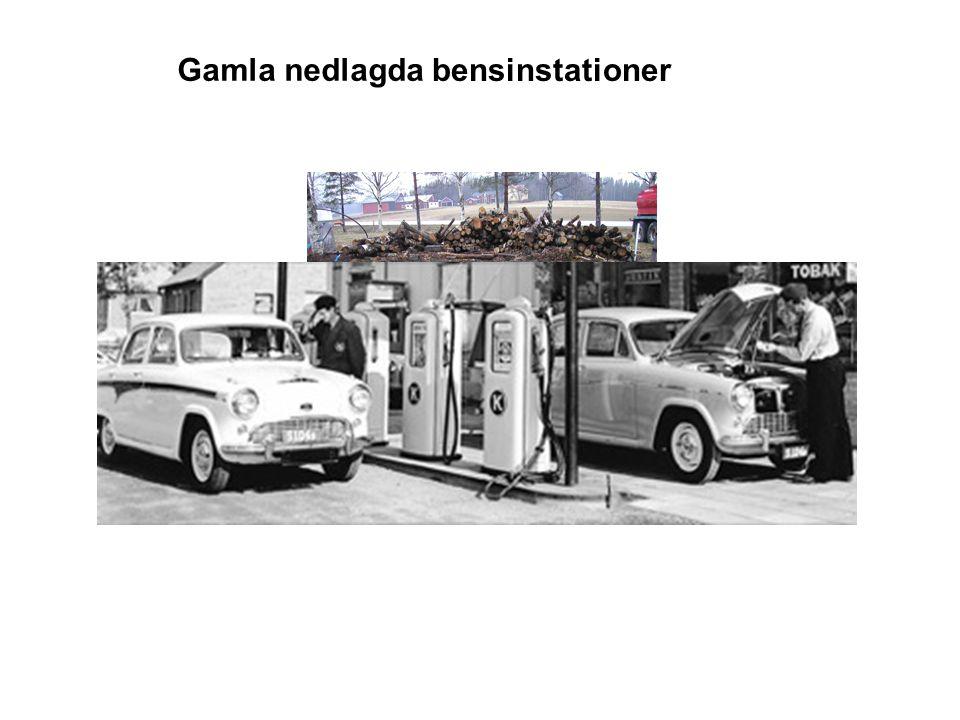 Gamla bensinstationer Gamla nedlagda