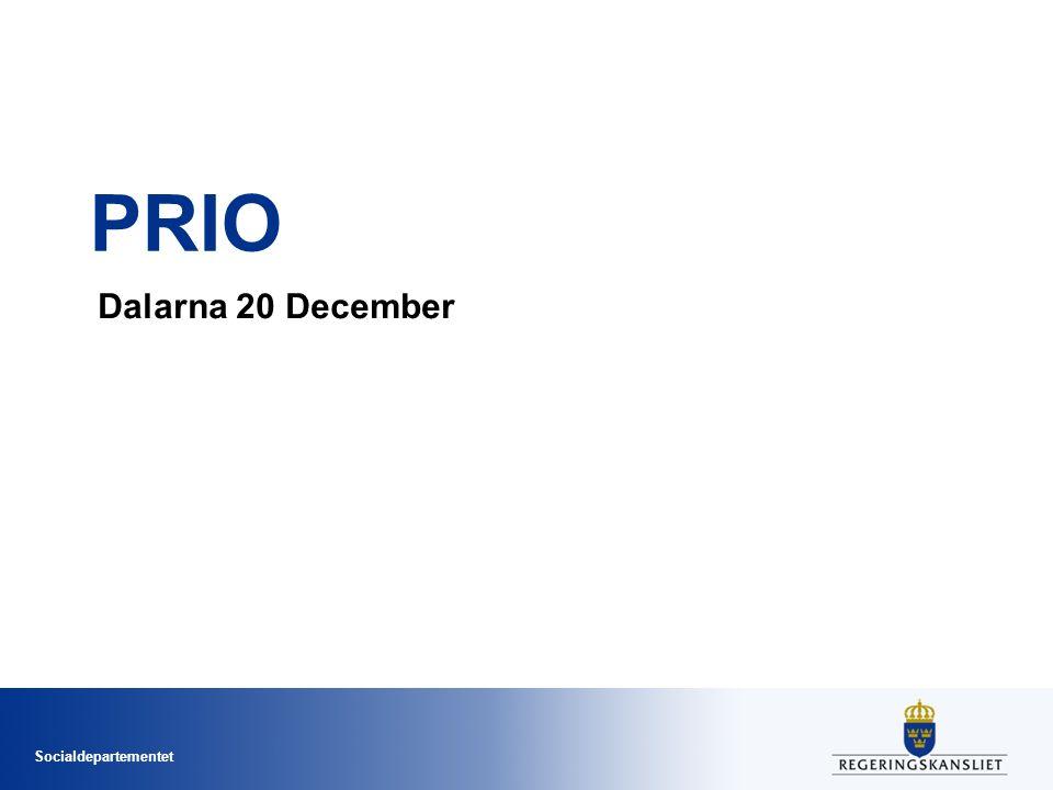 Socialdepartementet PRIO Dalarna 20 December