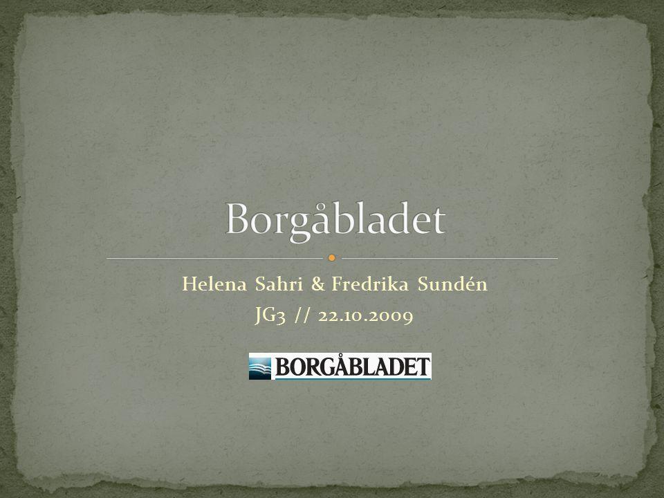 Hette från början Borgå-Bladet.Provnummer utkom 15.12.1860.
