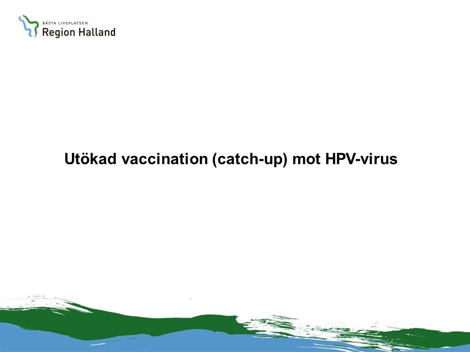 Livmoderhalscancer = Cervixcancer HPV-infektioner är världens vanligaste sexuellt överförbara infektion HPV 16 och 18 är bakomliggande orsak till cirka 70 procent av all livmoderhalscancer Medelåldern 55 år, en fjärdedel är yngre än 40 år vid insjuknande 450 kvinnor insjuknar årligen i Sverige Halverats sedan 60-talet, troligen tack vare gynekologiska cellprovskontroller.