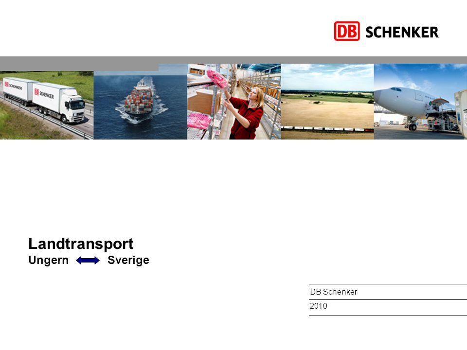 Landtransport Ungern Sverige DB Schenker 2010