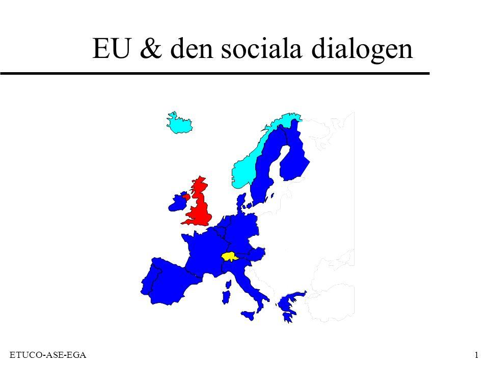 ETUCO-ASE-EGA1 EU & den sociala dialogen