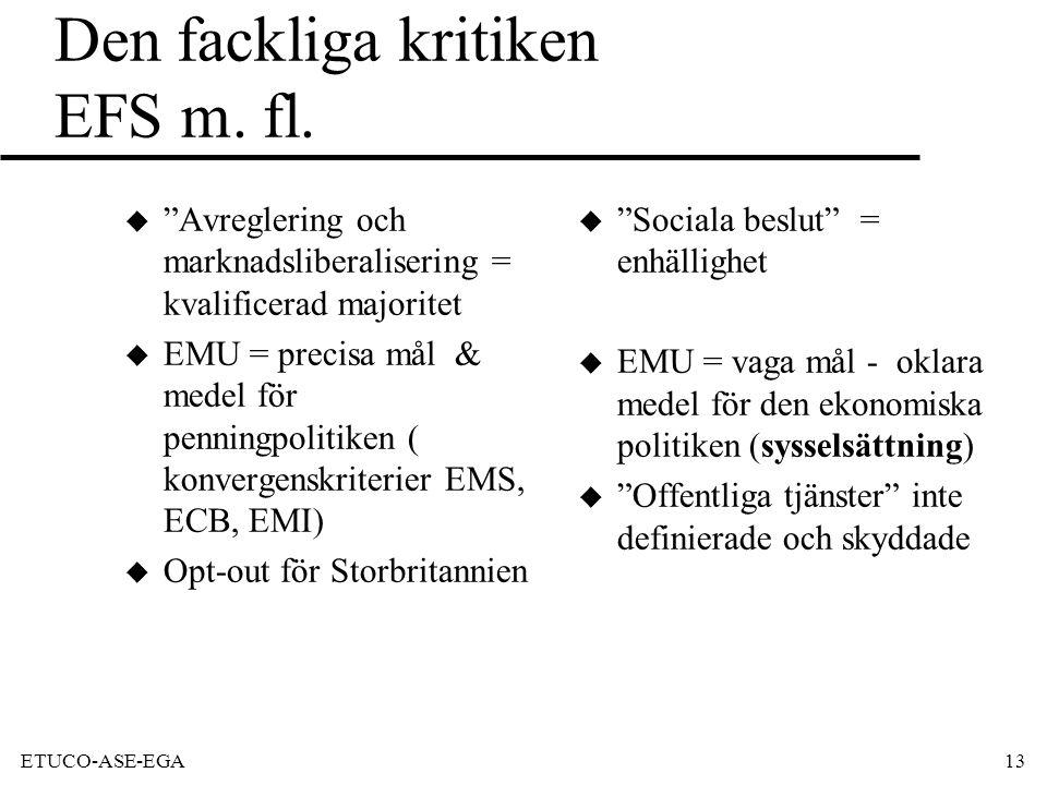 ETUCO-ASE-EGA13 Den fackliga kritiken EFS m. fl.