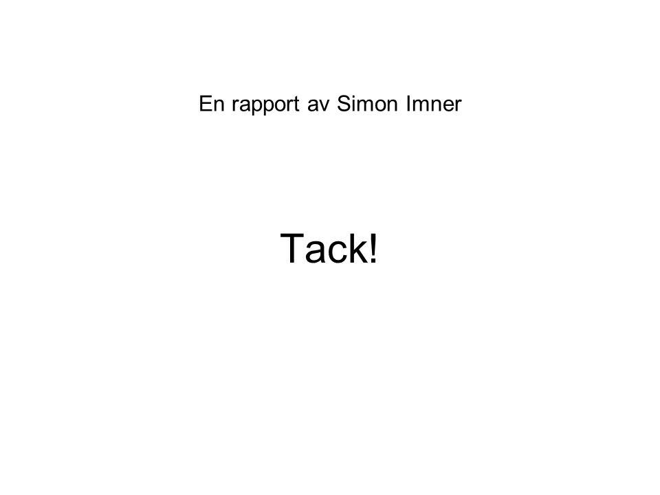 Tack! En rapport av Simon Imner