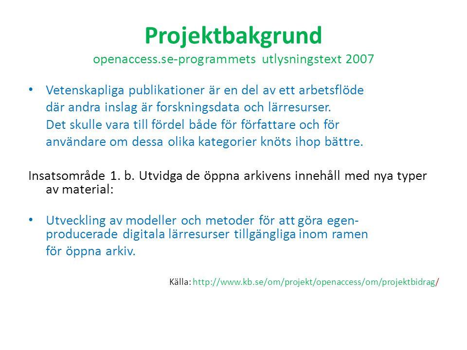 Avslutningsvis – Rapport juni 2009 – Seminarium april/maj 2009 – Delrapporter och artiklar under projekttiden