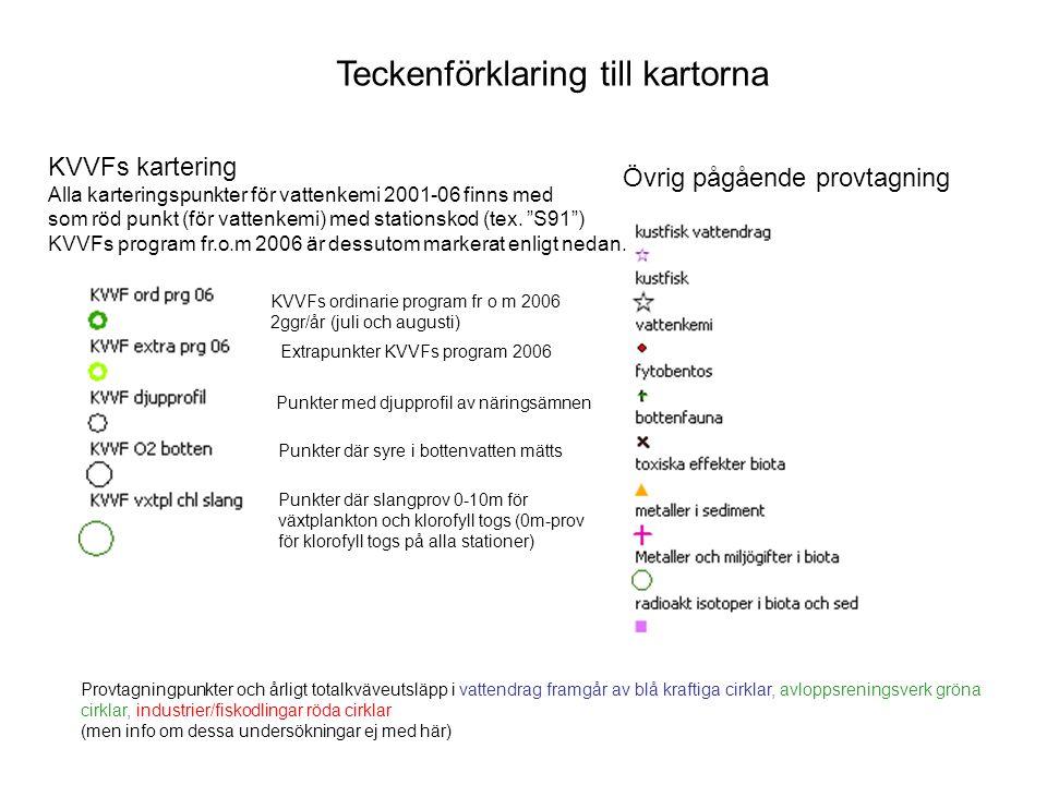 Teckenförklaring till kartorna KVVFs kartering Alla karteringspunkter för vattenkemi 2001-06 finns med som röd punkt (för vattenkemi) med stationskod (tex.
