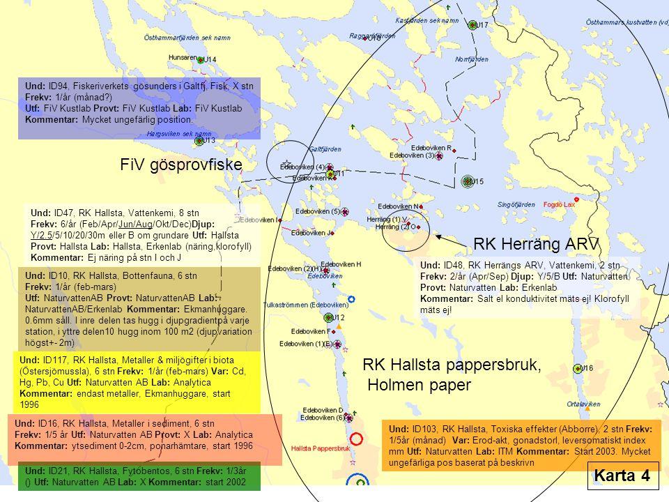 RK Trosa ARV NMÖ Bottenfauna NMÖ Fytobenos RMÖ D-län Fytobentos Se nästa karta RMÖ D-län Fytobentos Se nästa karta Und: ID56, RK Trosa ARV, Vattenkemi, 6 stn Frekv: 2/år (Mar/Aug) Djup: Linje A B D: Y, Linje V1 V2: Y/B, Svartskär: Y/5/B Utf,Provt,Lab: Alcontrol Kommentar: Klorofyll, PO4, NH4 mäts ej.