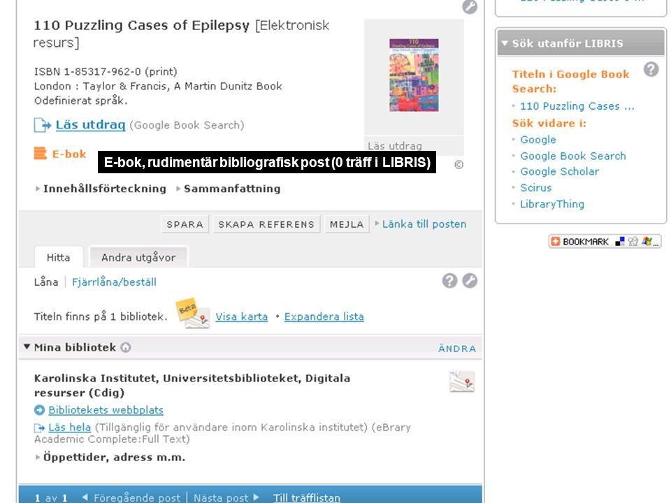 E-bok, rudimentär bibliografisk post (0 träff i LIBRIS)