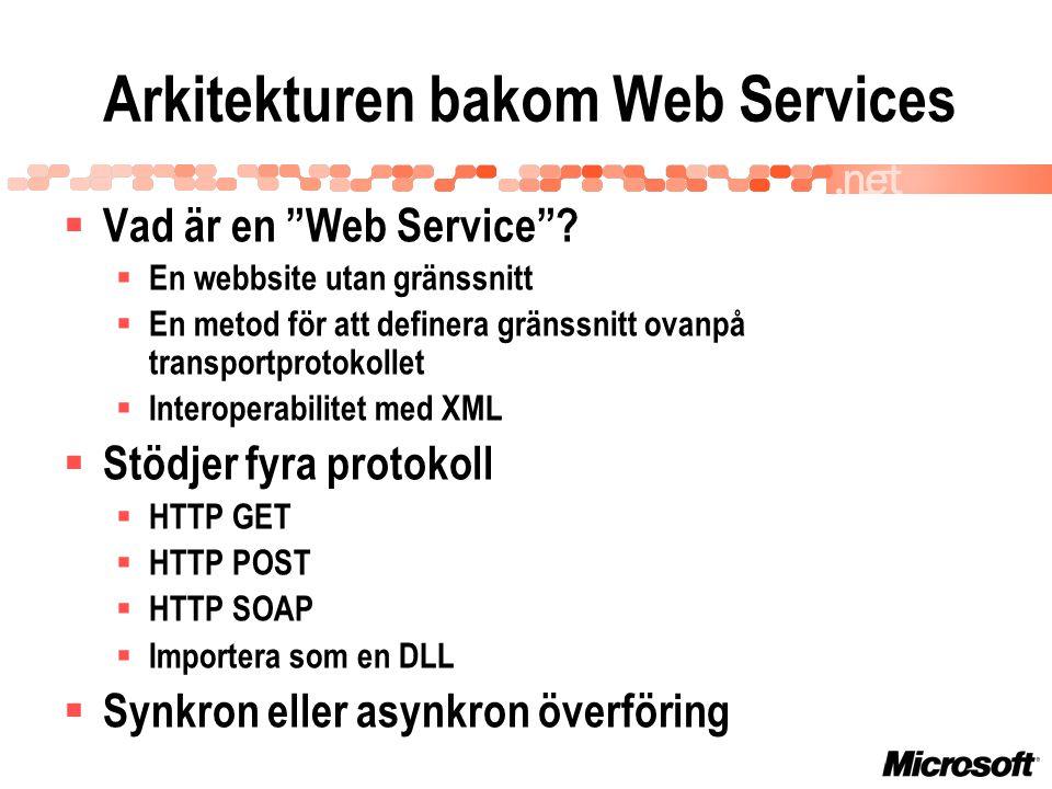  Vad är en Web Service .