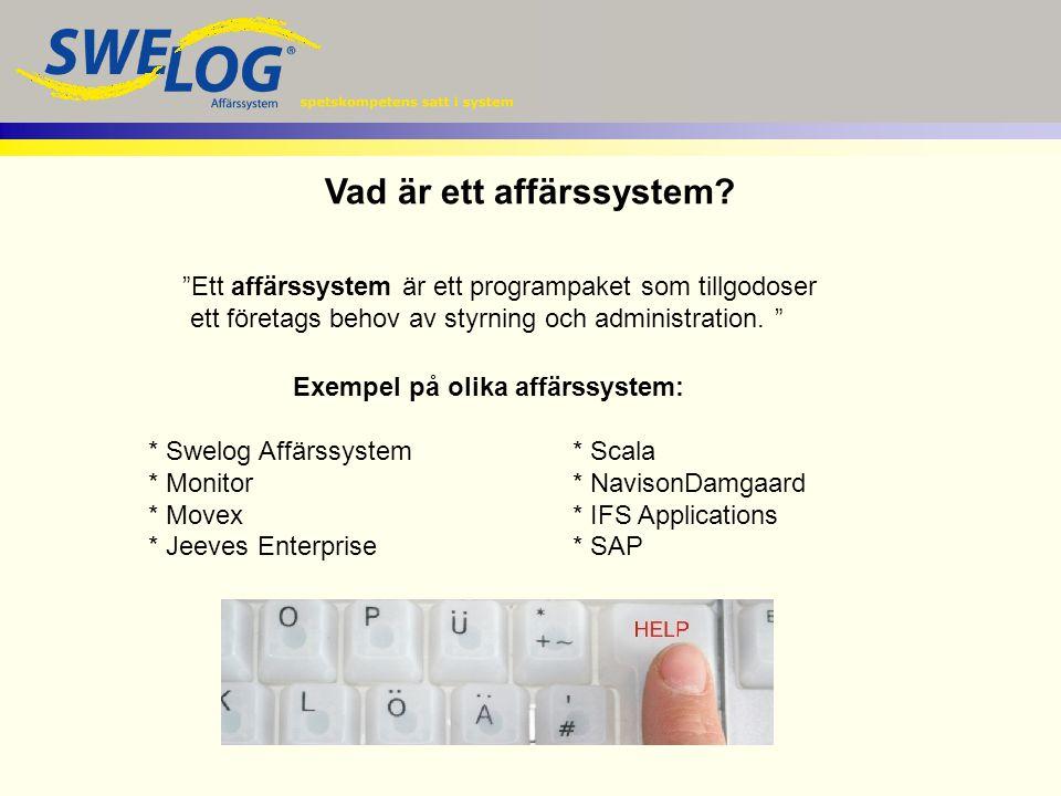 """Vad är ett affärssystem? """"Ett affärssystem är ett programpaket som tillgodoser ett företags behov av styrning och administration. """" Exempel på olika a"""