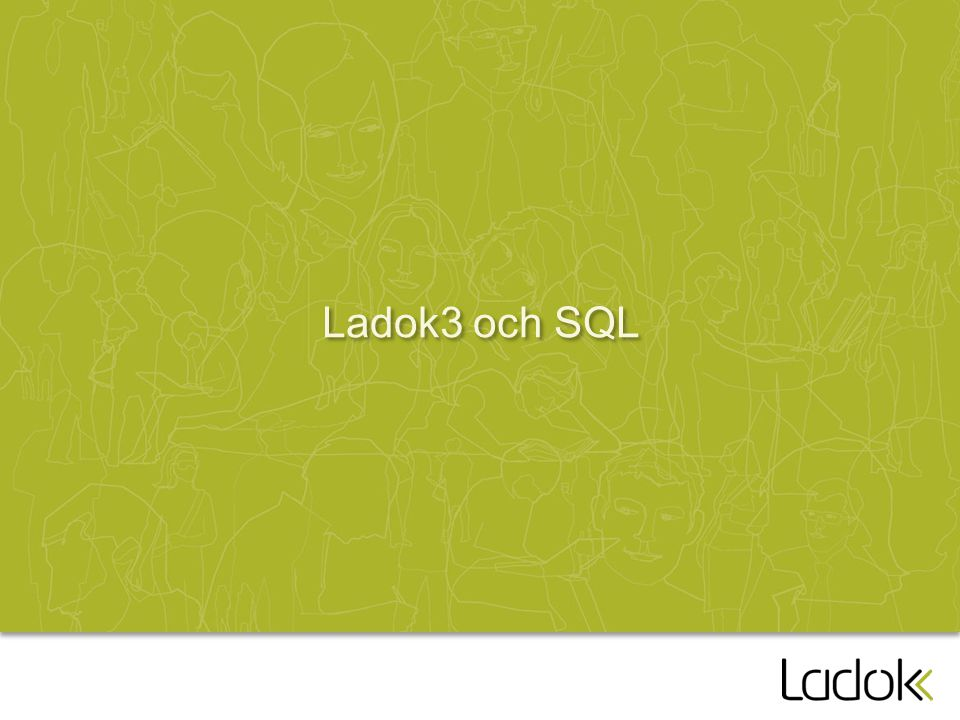 Ladok3 och SQL