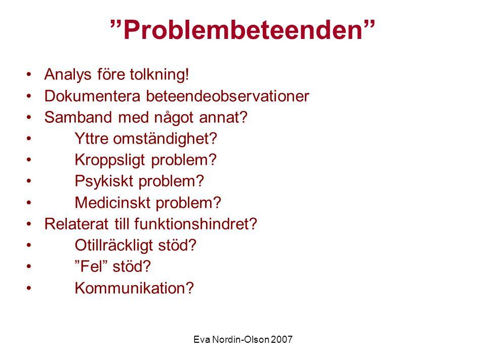 Eva Nordin-Olson 2007 Problembeteenden forts.Är det ett problem.