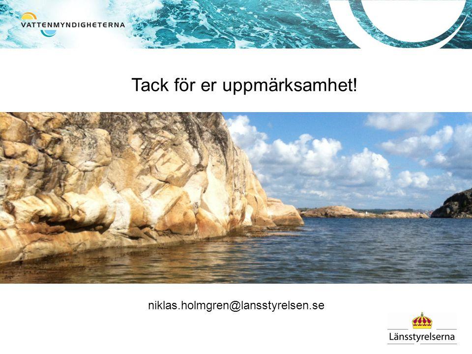 Tack för er uppmärksamhet! niklas.holmgren@lansstyrelsen.se