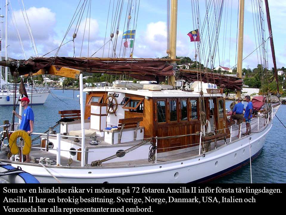 Som av en händelse råkar vi mönstra på 72 fotaren Ancilla II inför första tävlingsdagen.