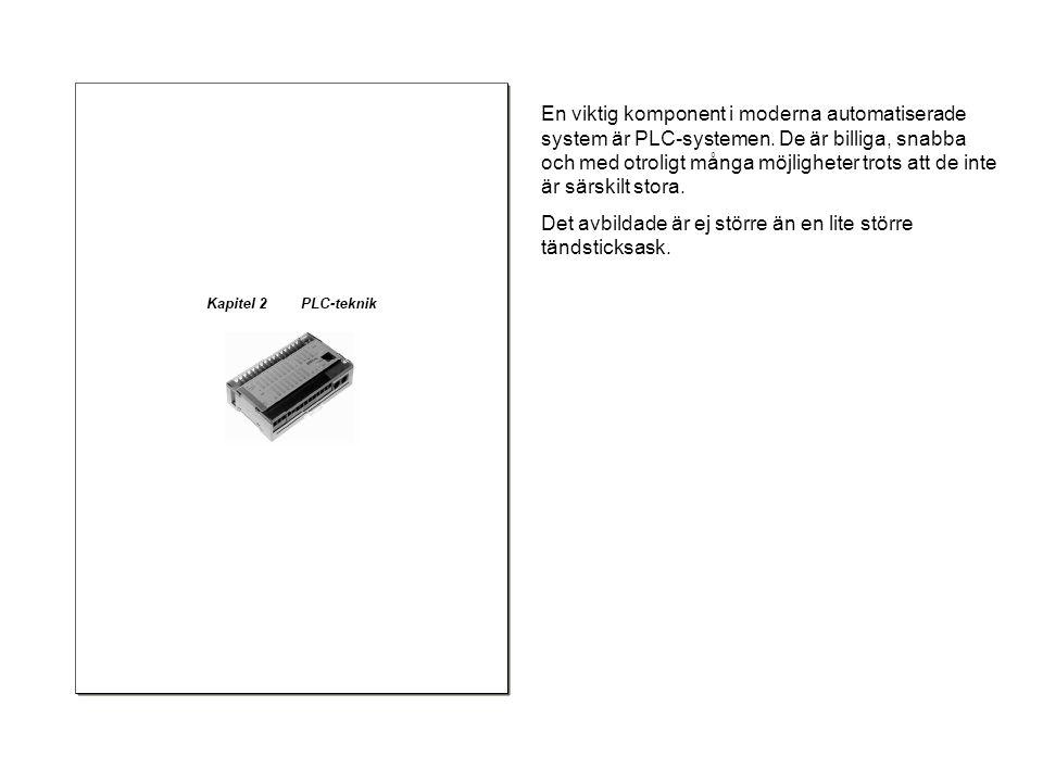 En viktig komponent i moderna automatiserade system är PLC-systemen.