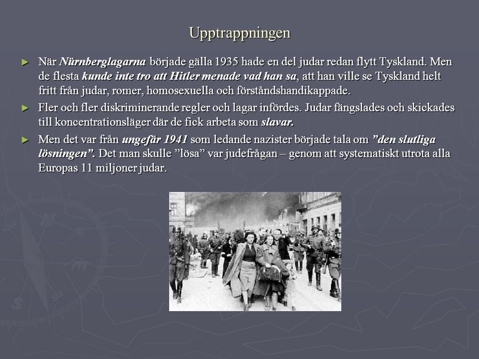 Upptrappningen ► När Nürnberglagarna började gälla 1935 hade en del judar redan flytt Tyskland. Men de flesta kunde inte tro att Hitler menade vad han