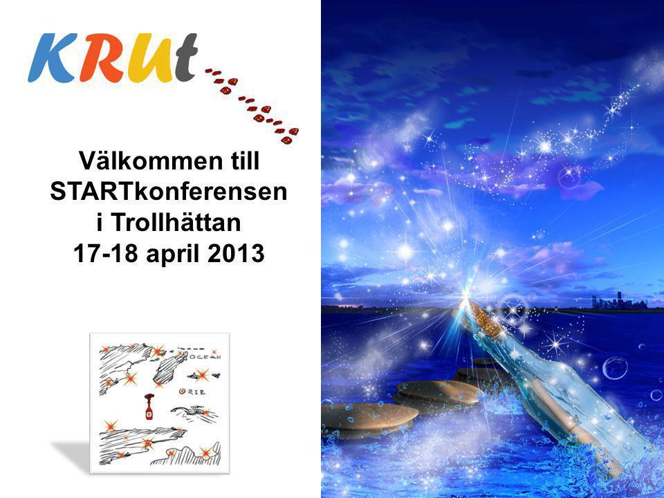 Välkommen till STARTkonferensen i Trollhättan 17-18 april 2013