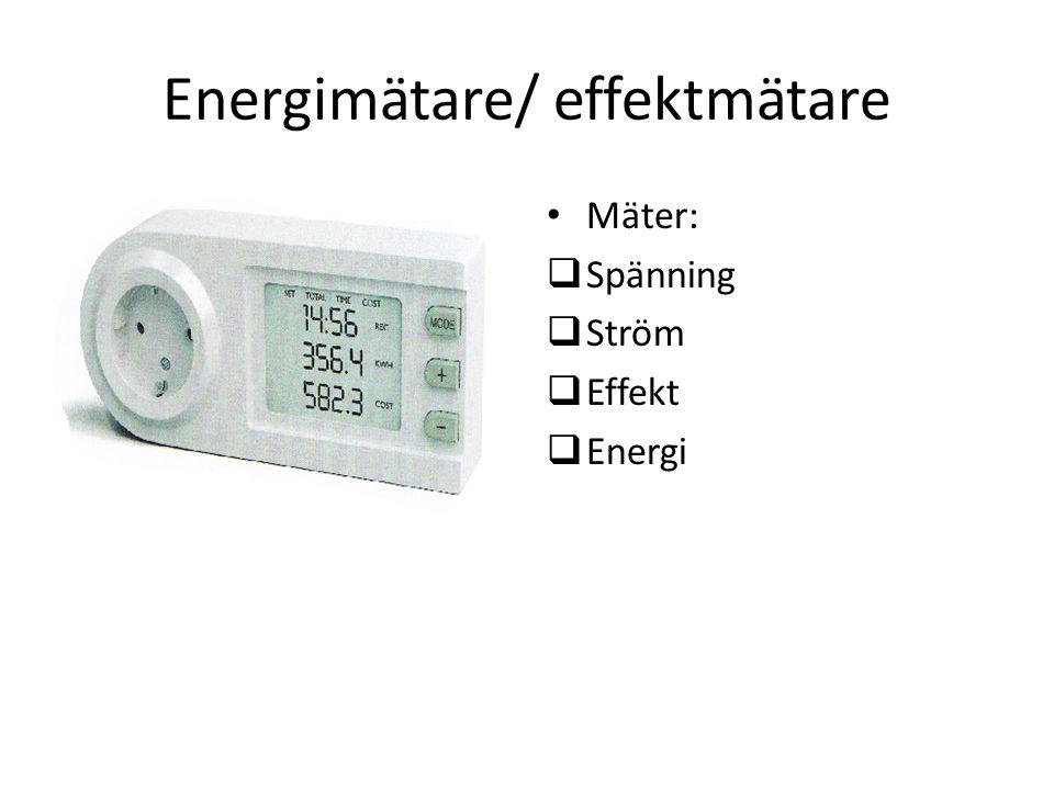 Energimätare/ effektmätare Mäter:  Spänning  Ström  Effekt  Energi