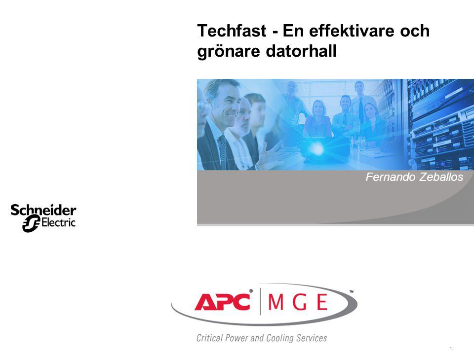 1 Techfast - En effektivare och grönare datorhall Fernando Zeballos