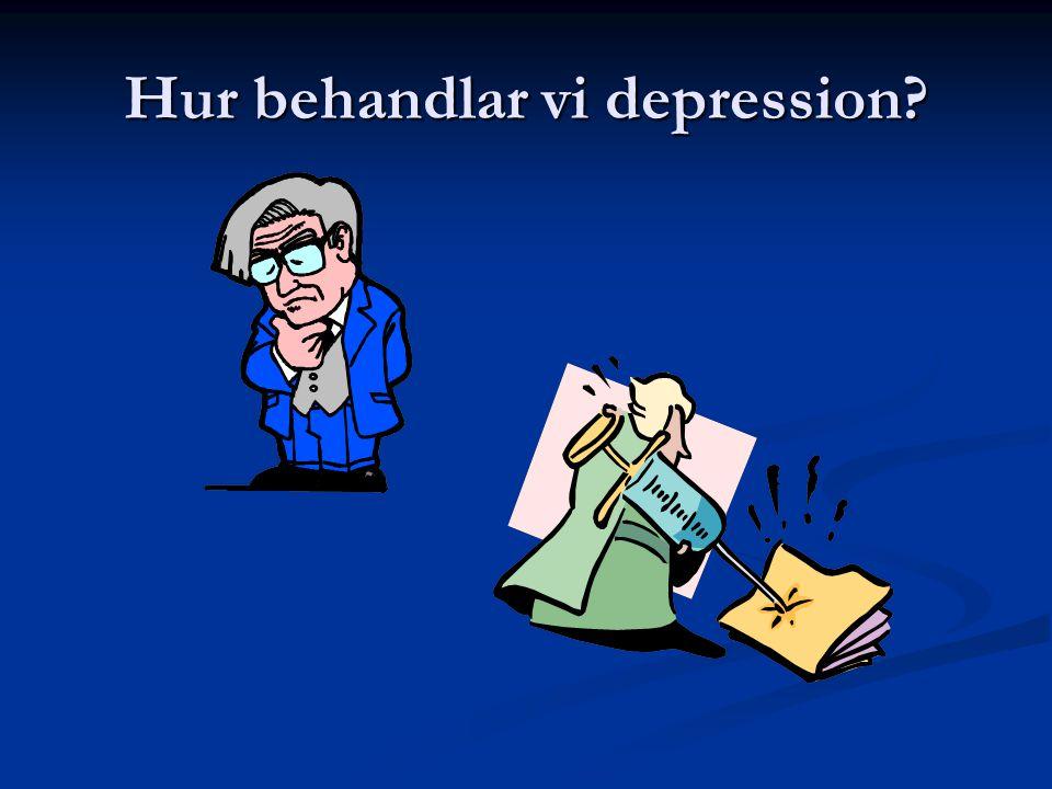 Hur behandlar vi depression?