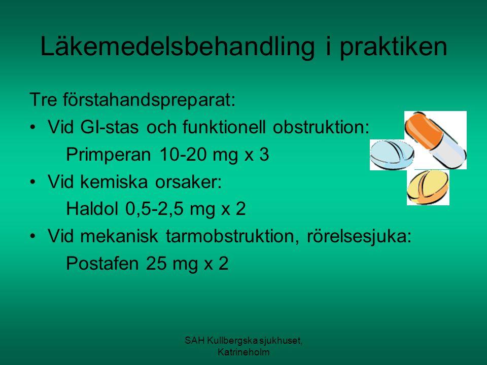 SAH Kullbergska sjukhuset, Katrineholm Läkemedelsbehandling i praktiken Tre förstahandspreparat: Vid GI-stas och funktionell obstruktion: Primperan 10