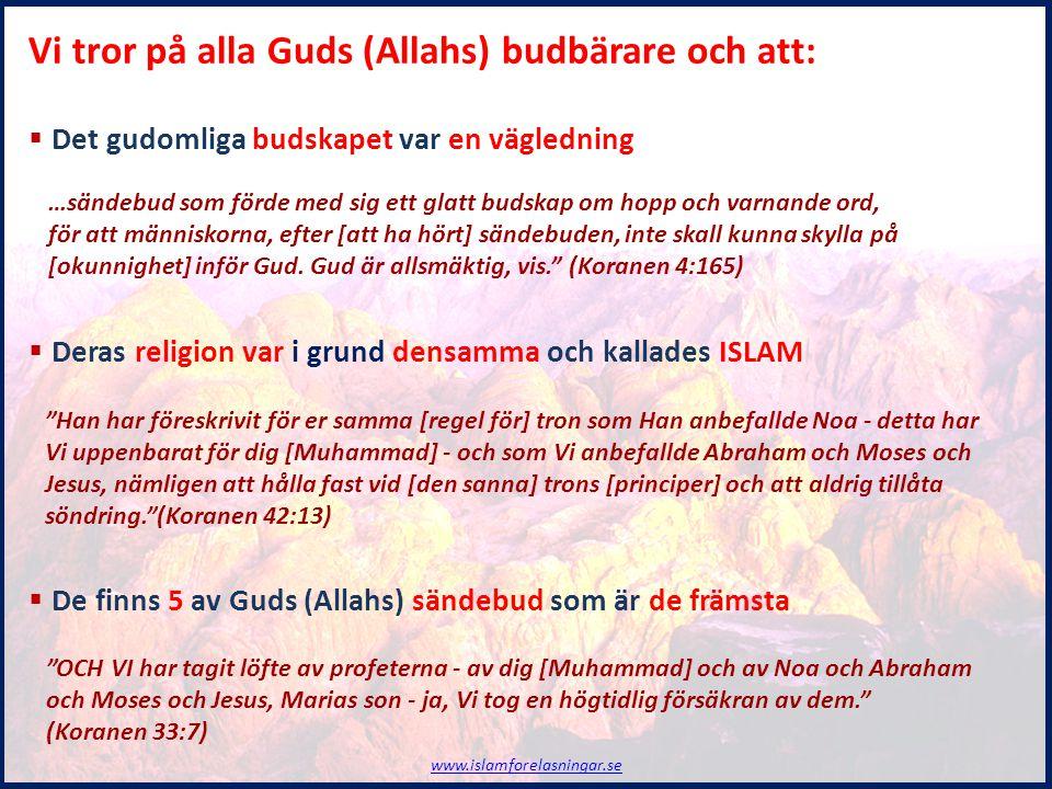 Islams troslära 1.Tron på Gud (Allah) 2.Tron på Hans änglar 3.Tron på Hans skrifter 4.Tron på Hans sändebud 5.Tron på Domedagen 6.Tron på förutbestämmelsen www.islamforelasningar.se