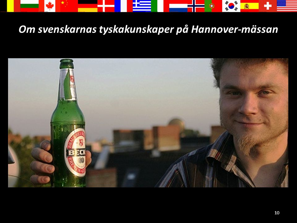 10 Om svenskarnas tyskakunskaper på Hannover-mässan