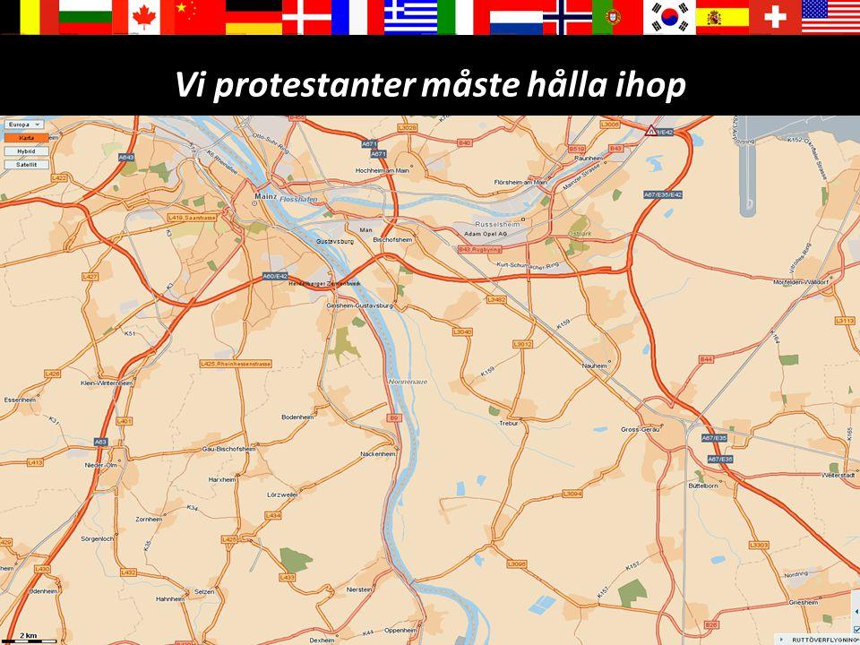 32 Vi protestanter måste hålla ihop Gustavsburg