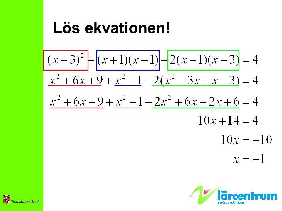 Lös ekvationen!