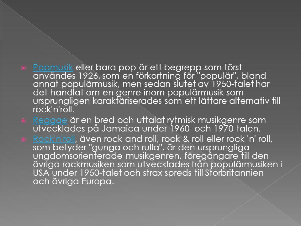  Popmusik eller bara pop är ett begrepp som först användes 1926, som en förkortning för