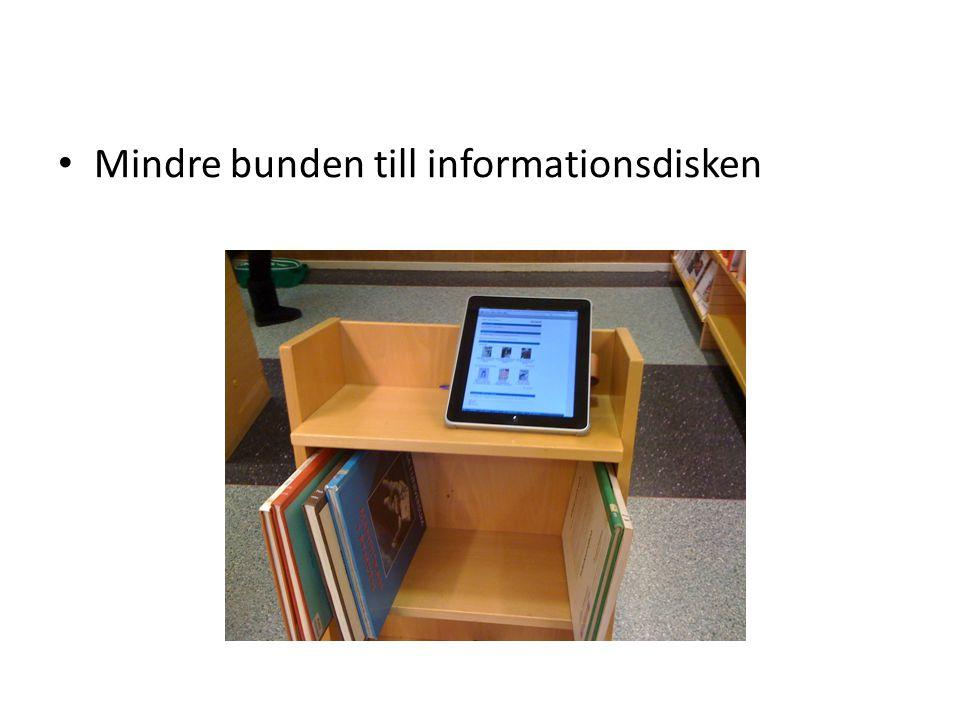 Mindre bunden till informationsdisken