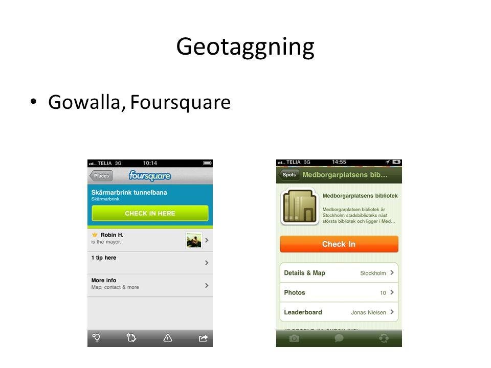 Geotaggning Gowalla, Foursquare