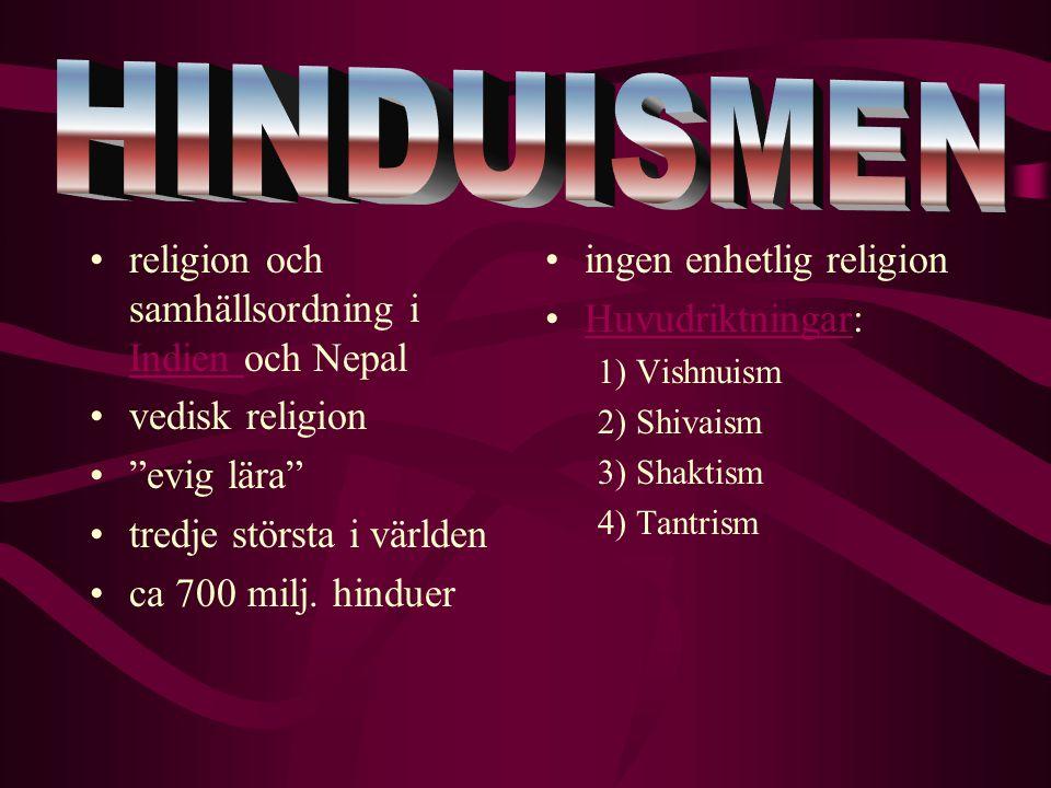 """religion och samhällsordning i Indien och Nepal Indien vedisk religion """"evig lära"""" tredje största i världen ca 700 milj. hinduer ingen enhetlig religi"""