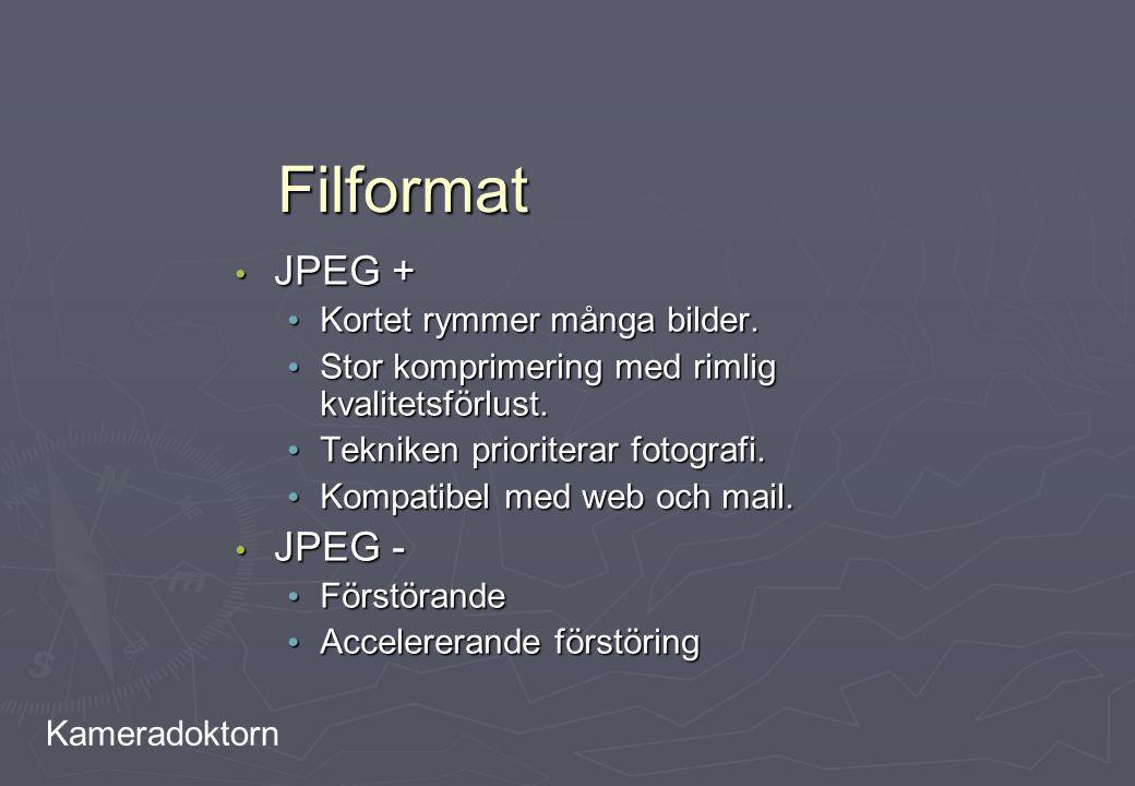 Kameradoktorn Filformat JPEG + JPEG + Kortet rymmer många bilder. Kortet rymmer många bilder. Stor komprimering med rimlig kvalitetsförlust. Stor komp