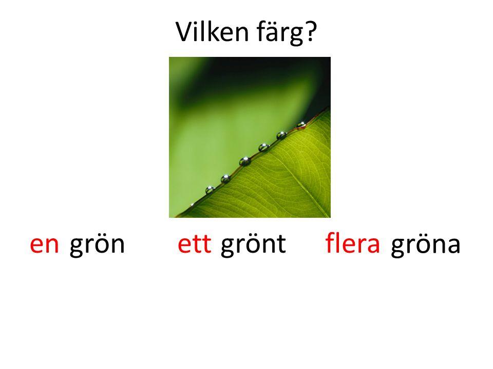 Vilken färg? gröngrönt gröna enettflera