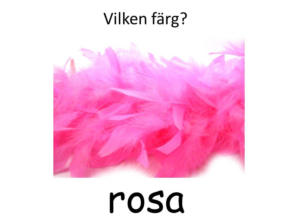 Vilken färg? rosa