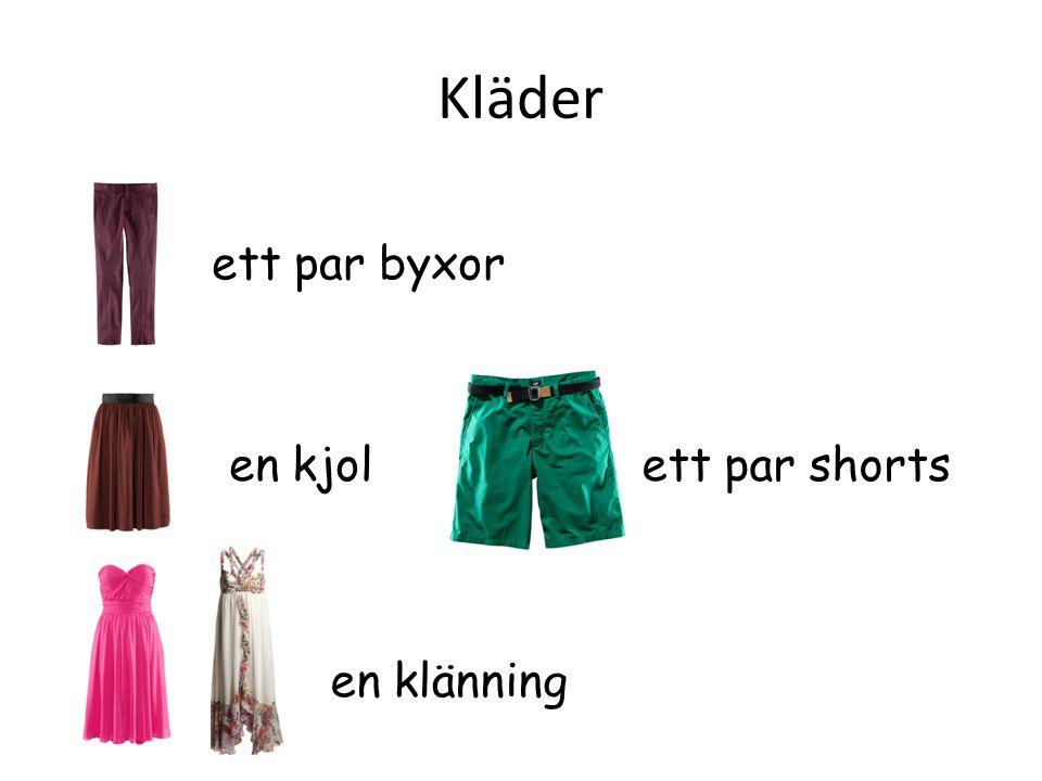 Kläder ett par byxor en kjol en klänning ett par shorts
