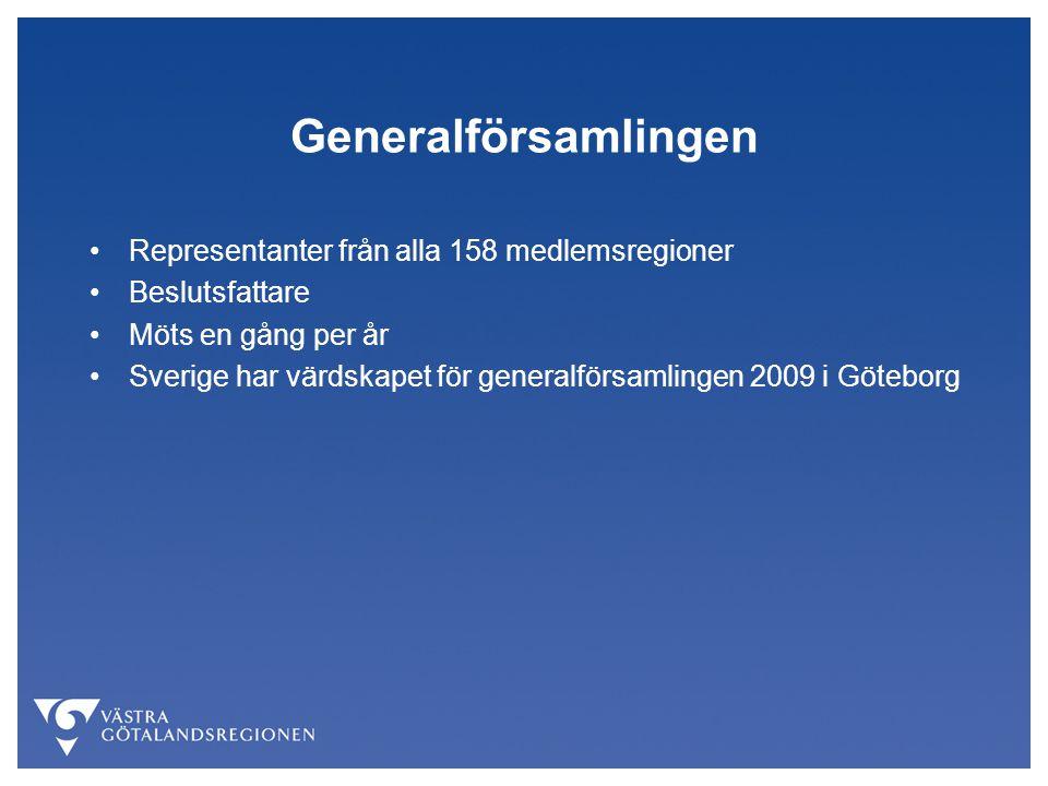 Generalförsamlingen Representanter från alla 158 medlemsregioner Beslutsfattare Möts en gång per år Sverige har värdskapet för generalförsamlingen 2009 i Göteborg