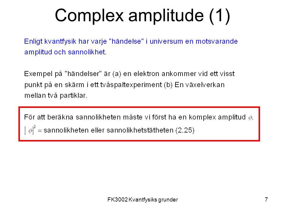 FK3002 Kvantfysiks grunder7 Complex amplitude (1)