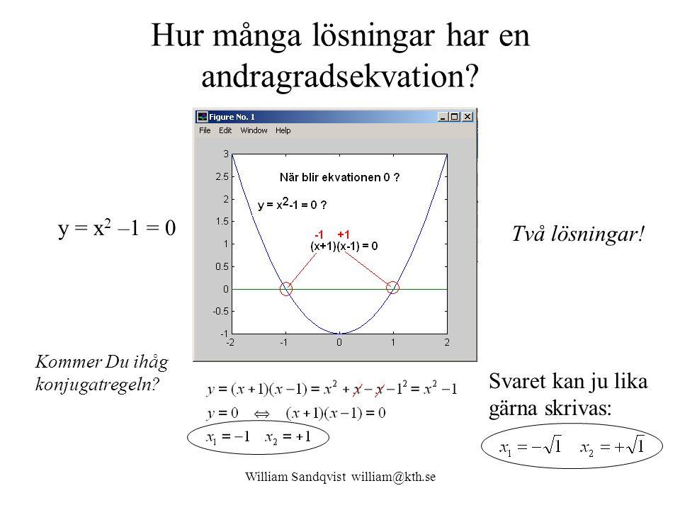 William Sandqvist william@kth.se Övningsuppgifter Fråga z 1 = j och z 2 = -1 – j Bestäm  z  och arg(z) för z = z 1  z 2 .