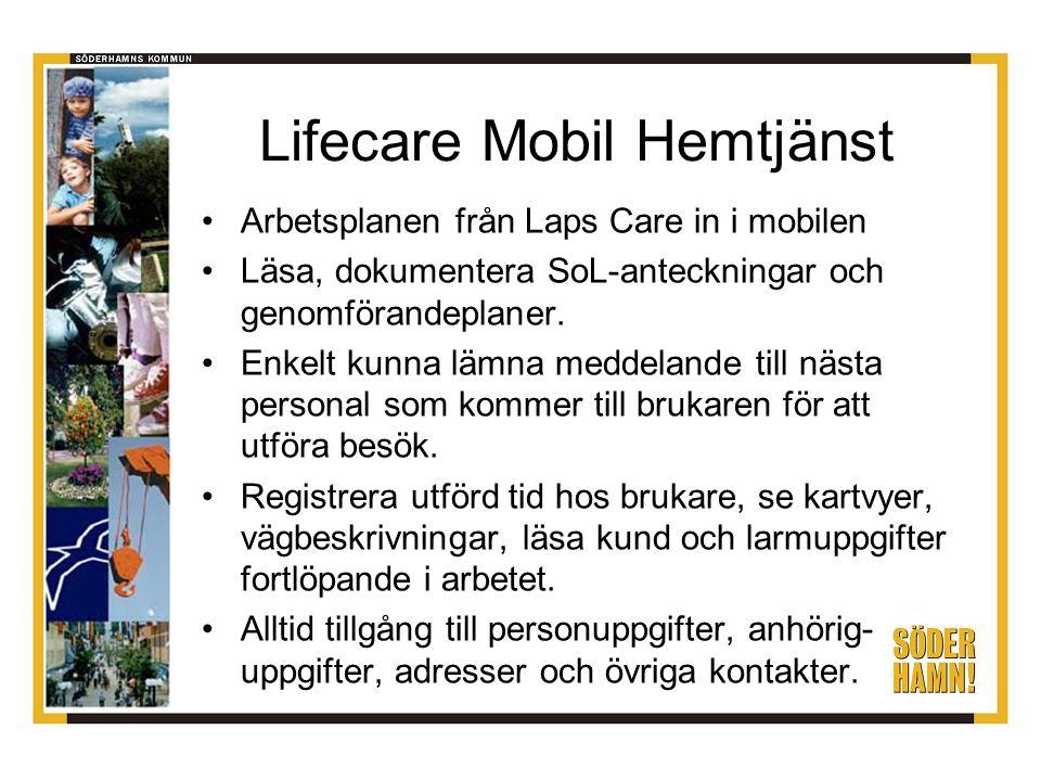 Lifecare Mobil Hemtjänst Positivt: Personal bättre på att dokumentera Lätt att hantera, men några medarbetare behöver extra stöd All information med sig Lämna meddelande till arbetskamrater Registrering av kom och gick hos brukare