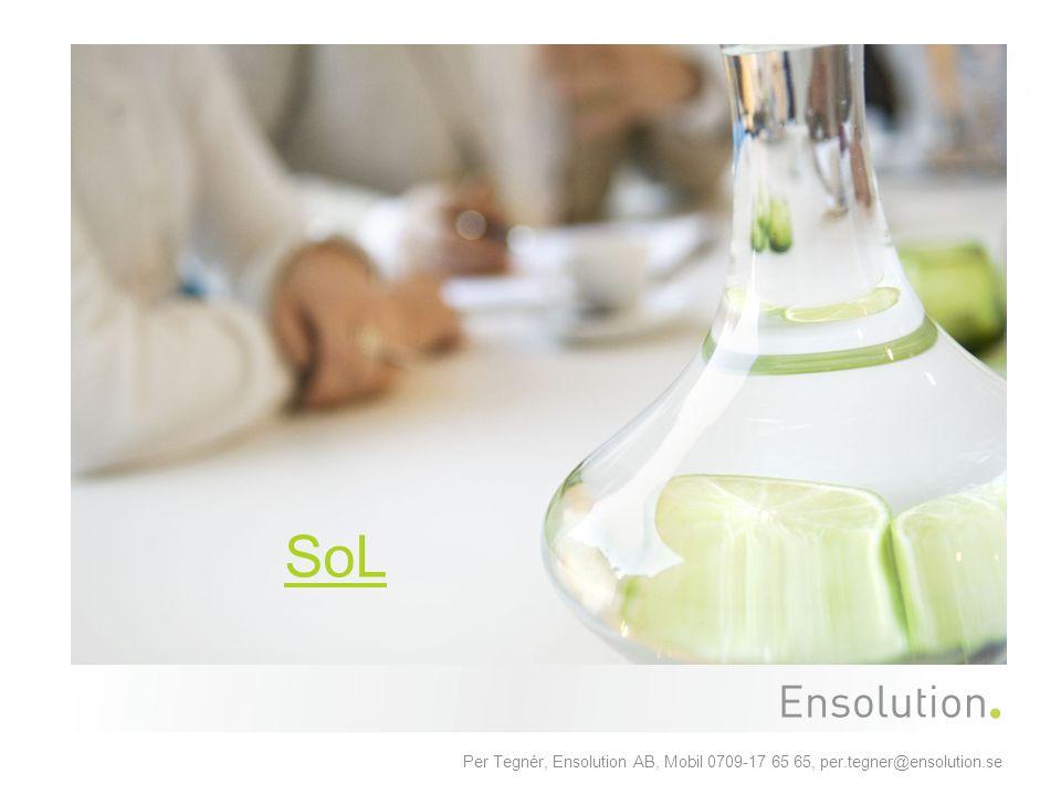 Per Tegnér, Ensolution AB, Mobil 0709-17 65 65, per.tegner@ensolution.se SoL