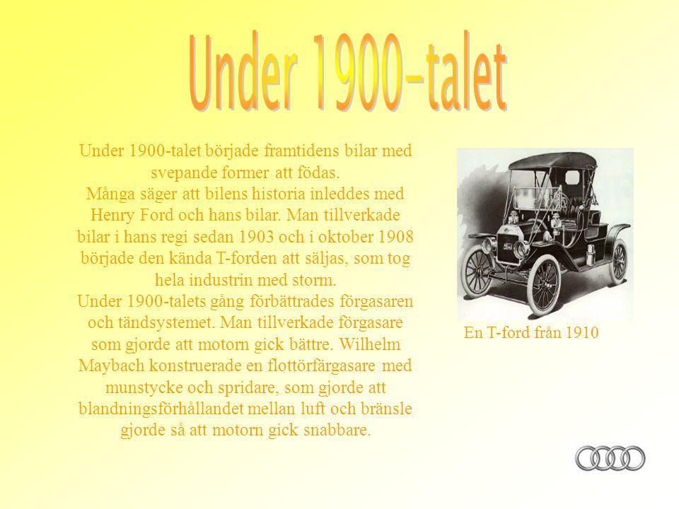 Under 1900-talet började framtidens bilar med svepande former att födas. Många säger att bilens historia inleddes med Henry Ford och hans bilar. Man t