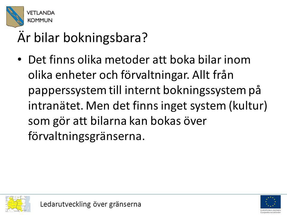 Ledarutveckling över gränserna Är bilar bokningsbara.