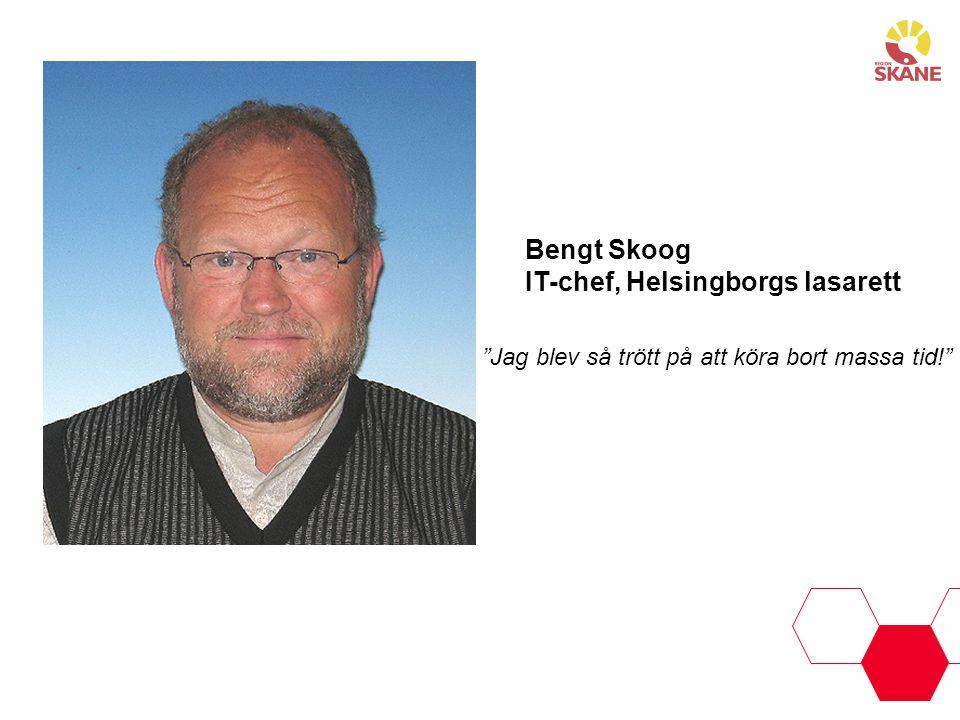 """""""Jag blev så trött på att köra bort massa tid!"""" Bengt Skoog IT-chef, Helsingborgs lasarett"""