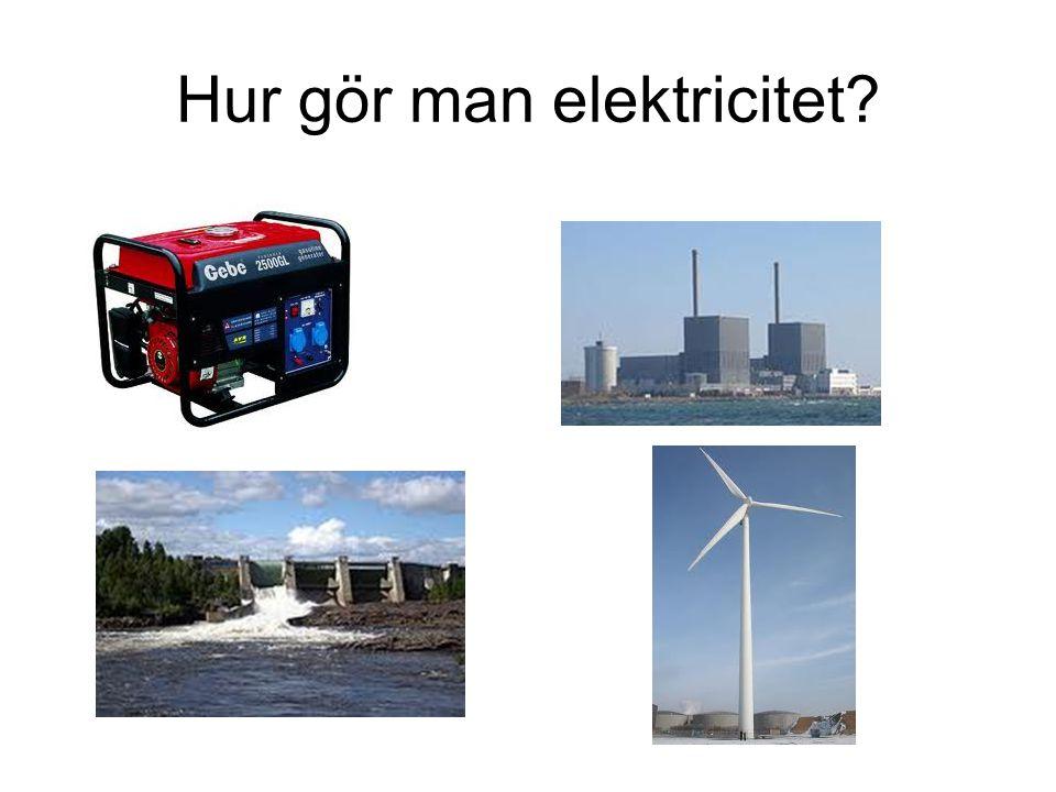 Hur gör man elektricitet?