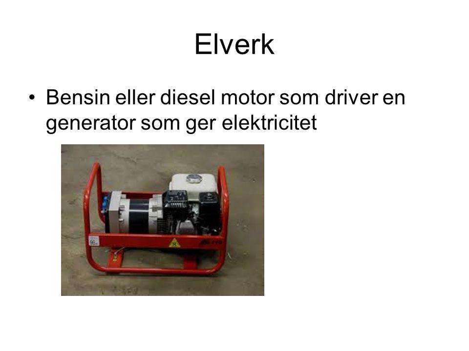 Elverk Bensin eller diesel motor som driver en generator som ger elektricitet
