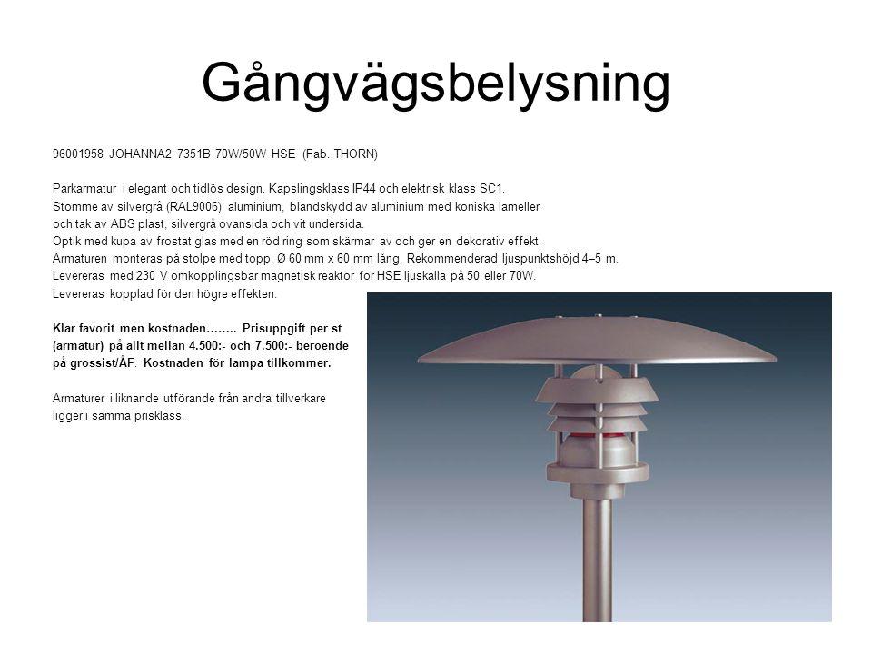 Gångvägsbelysning 96001958 JOHANNA2 7351B 70W/50W HSE (Fab. THORN) Parkarmatur i elegant och tidlös design. Kapslingsklass IP44 och elektrisk klass SC