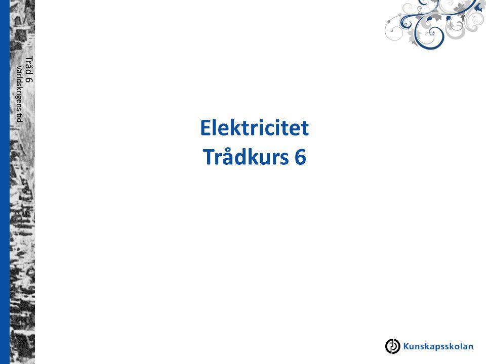 Elektriska kretsar  Ledare, sladd  Batteri  Glödlampa  Strömbrytare  Elektrisk krets